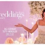 6 gennaio 2016 ore 21.00. Tutti pronti per le nuove puntate di Weddings Luxury